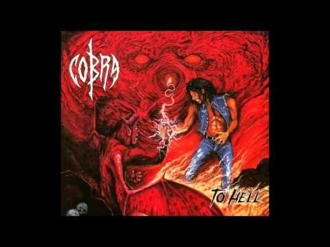 Cobra - To Hell - 2014 (Full Album)