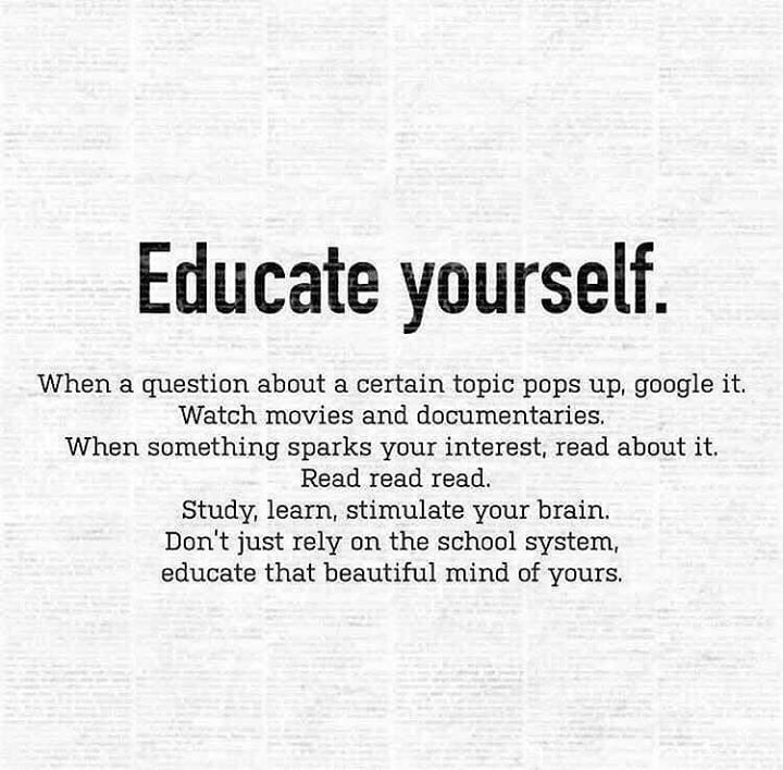 Educate yourself.