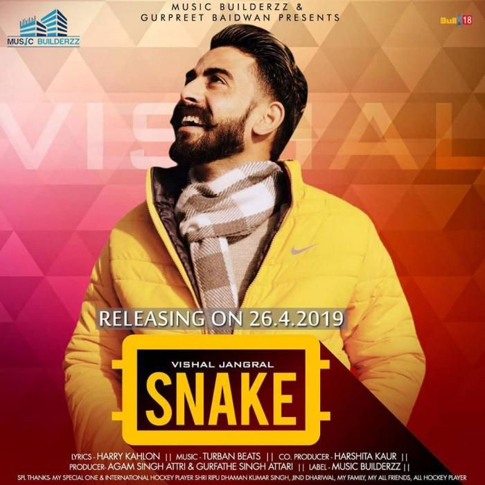 Snake By Vishal Jangral Mp3 Punjabi Song Download And Listen Songs Mp3 Song All Songs