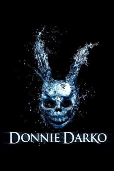 ‎Donnie Darko (2001) directed by Richard Kelly 'you are a product of fear'