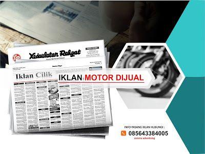 Pasang iklan baris Motor Dijual di koran Kedaulatan Rakyat Jogja, Kirim Materi Iklan ke 085643384005 (SMS/WA)