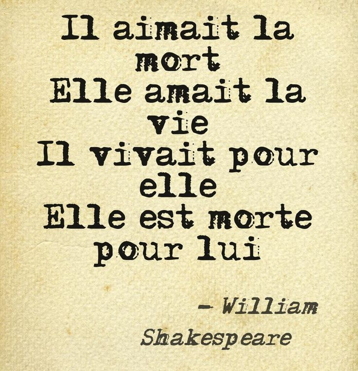 """He loves death, she loves life, he lives for her, she dies for him"" -William Shakespeare"