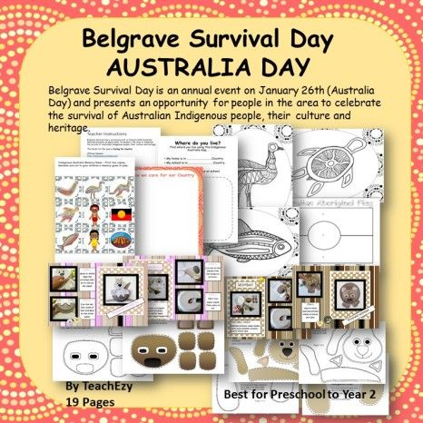 Belgrave Survival Day - Australia Day. Belgrave Survival Day is an annual event held on 26th January (Australia Day) and presents an opportunity for the people in the area to celebrate the survival of Australian Indigenous people, their culture and heritage. This resource includes craft, colouring pages, fun research activities and more.