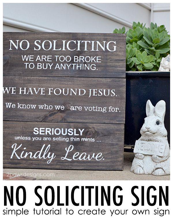 Diy No Soliciting Sign Tutorial 2paws Designs In 2020 No Soliciting Signs No Soliciting Signs