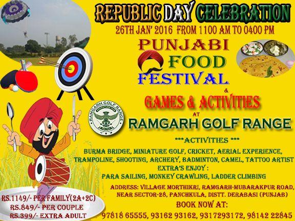 Republic Day Celebration At Ramgarh Golf Range !!!!  Enjoy Punjabi Food festival & Games Activities ....  Call & book @ 9814222845