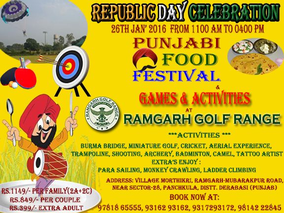 Republic Day Celebration At Ramgarh Golf Range !!!!  Enjoy Punjabi Food festival & Games Activities ....  Call & book @ 9814222845