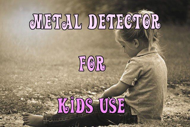 http://cheapmetaldetectorsreviews.blogspot.com/2015/08/metal-detector-for-kids.html | Metal Detector for Kids to Use