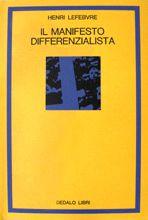 Alla luce del pensiero moderno, da Hegel a Nietzsche, una lucida riflessione sul «diritto alla differenza», che completa la catena di concetti (lo Stato, l'urbano, il quotidiano) elaborata dal filosofo francese.