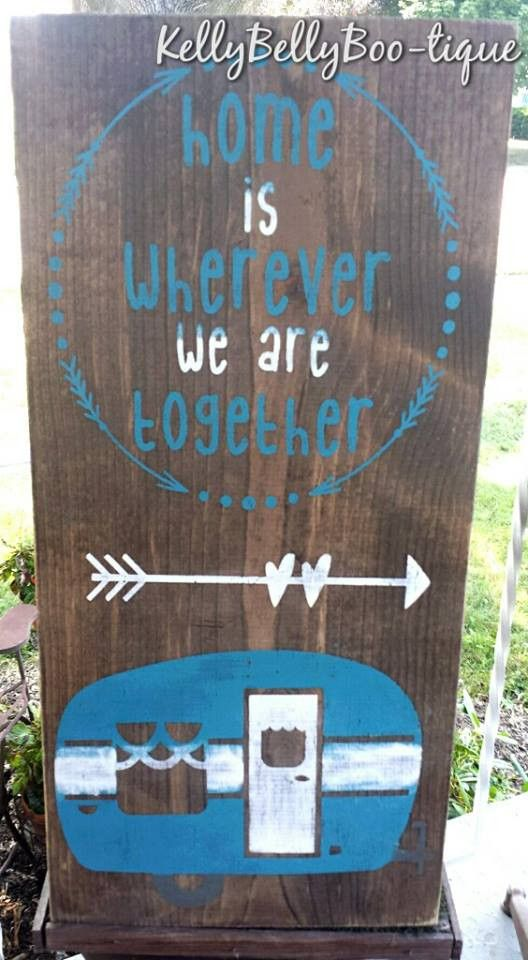 Home Is Wherever We Are Together sign