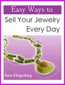 Easy Ways to Sell Your Jewelry Every Day- How to approach shops and galleries to sell your jewelry designs.