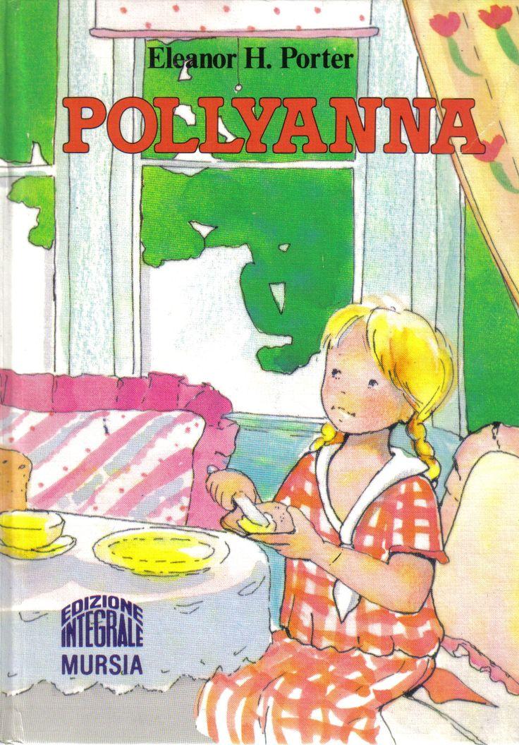 Pollyanna - Eleanor H. Porter - 143 recensioni su Anobii