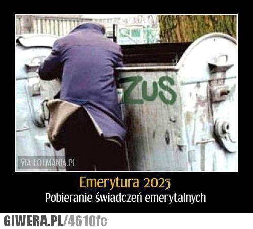 Polska emerytura http://img2.cda.pl/g/4610_e7fd3da548413421e5e50a39c162b1b1.jpg?w=500&new
