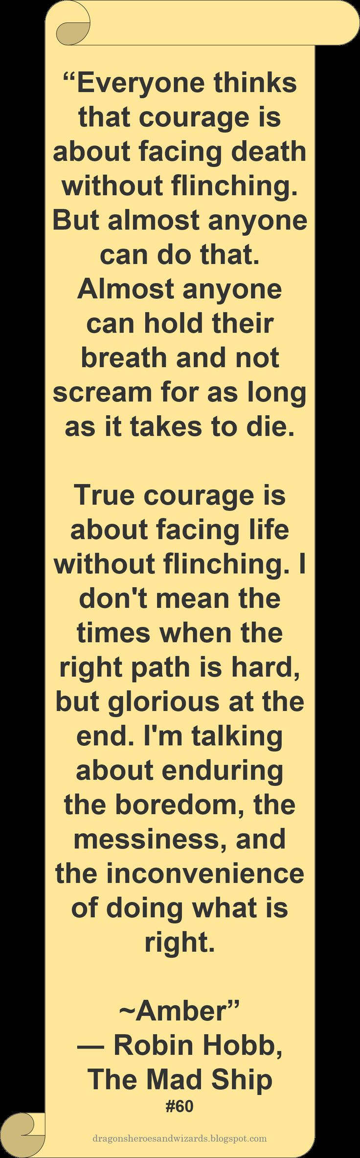 ♥ Robin_Hobb ♥ ~ #Quote #Author #Courage
