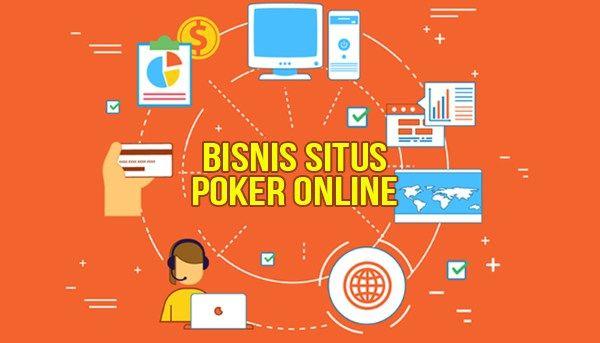bisnis situs poker online