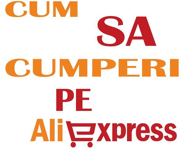 Technologie, Gadget,Stiri — Cum sa cumperi pe aliexpress.com! Ideea acestui...