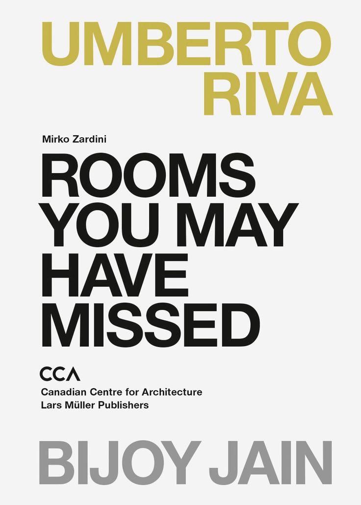 """Rooms You May Have Missed: Umberto Riva, Bijoy Jain"", Lars Müller Publishers 2015"