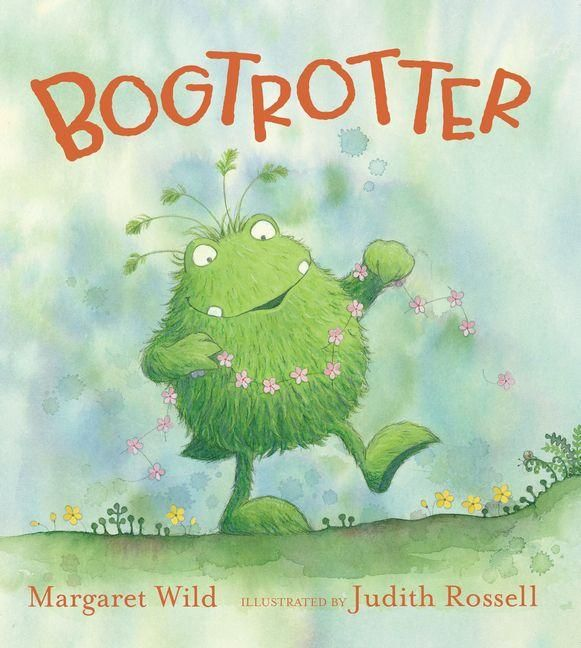 (own) Bogtrotter - Margaret Wild - themes of belonging, trying new things, loneliness, discovery, mindfulness