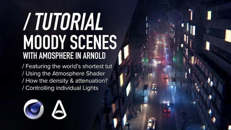 ( / ) C4D & Arnold TUTORIAL - Moody Scenes using Atmosphere