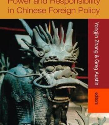 Power And Responsibility In Chinese Foreign Policy PDF