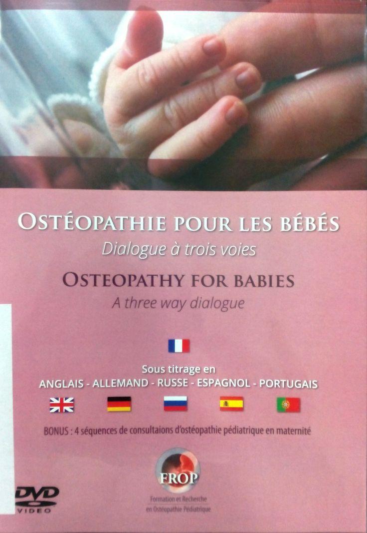OSTEOPATHIE POUR LES BEBES= OSTEOPATHY FOR BABIES [DVD]. BORDEAUX: FROP; 2014. http://www.approche-tissulaire.fr/en/livres-professionnels/279-dvd-osteopathie-pour-les-bebes