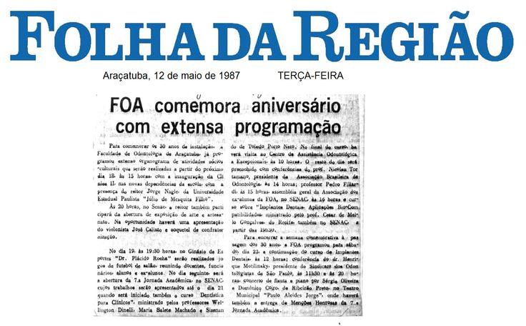 FOA comemora aniversário com extensa programação. comemoração dos 30 anos de instalação da Faculdade de Odontologia de Araçatuba