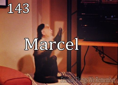 Friends #143 - Marcel