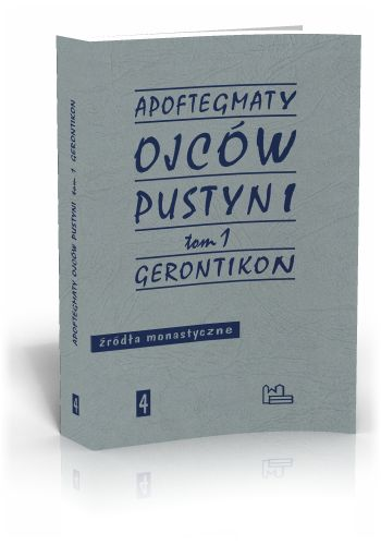 Apoftegmaty Ojców Pustyni t.1  http://tyniec.com.pl/product_info.php?products_id=539