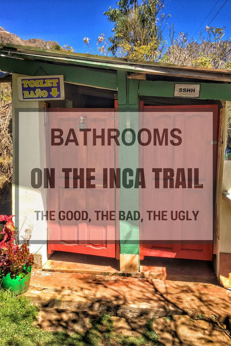 Where do you pee on the Inca Trail to Machu Picchu?  Are there bathrooms on the trail?