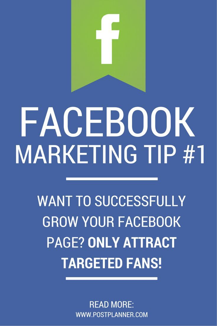 Facebook Marketing Tip #1: Want to successfully grow your Facebook page? ONLY attract targeted fans! Read more from this 64 TIP Facebook Guide.