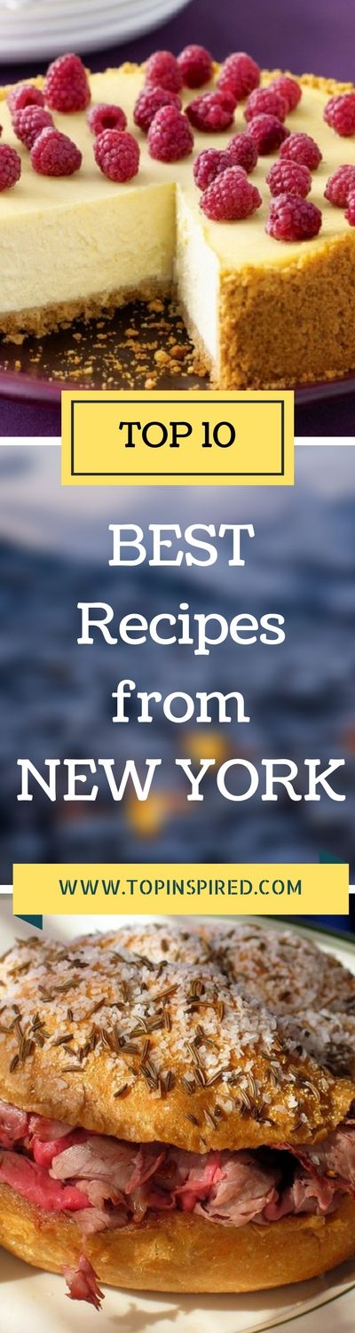 Looking for New York recipes? Find out which are the best 10 recipes eaten and wanted in New York. Not only from the citizen of New York, but also the same ones are asked from all tourists which have heard that if they miss the chance to try at least some of these recipes, they will regret about that. So, choose at least 3 favorite and next time you are going over there try them!