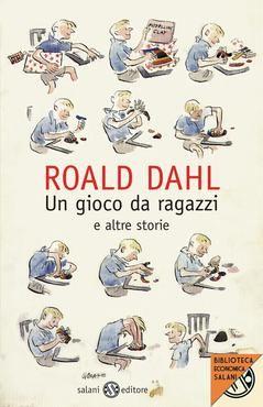 Prezzi e Sconti: Un #gioco da ragazzi e altre storie autore roald dahl  ad Euro 5.99 in #roald dahl #Book narrativa per ragazzi