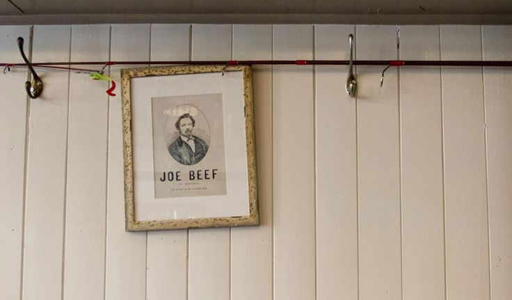 """Joe Beef - Old Montreal restaurant classics in the heart of Little Burgundy. An homage to Charles """"Joe-Beef"""" McKiernan, 19th century innkeeper and Montreal working class hero. A drunken crawl away from the Historic Atwater market. Steaks and seafood. #Montreal"""