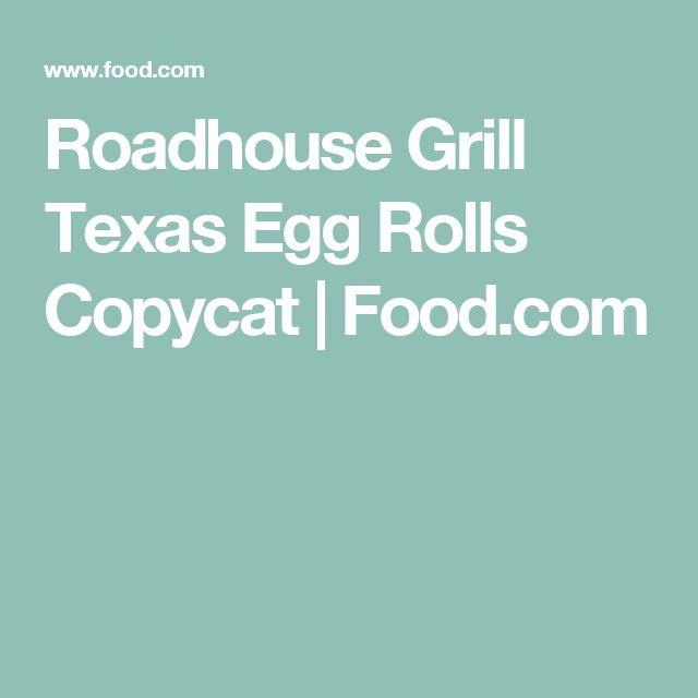 Roadhouse Grill Texas Egg Rolls Copycat | Food.com