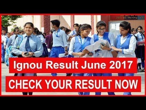 Ignou Result June 2017: How to Check or Download Ignou Result June 2017