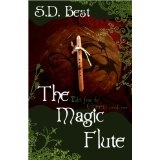 Tales from the Green Book One: The Magic Flute (Kindle Edition)By S.D. Best