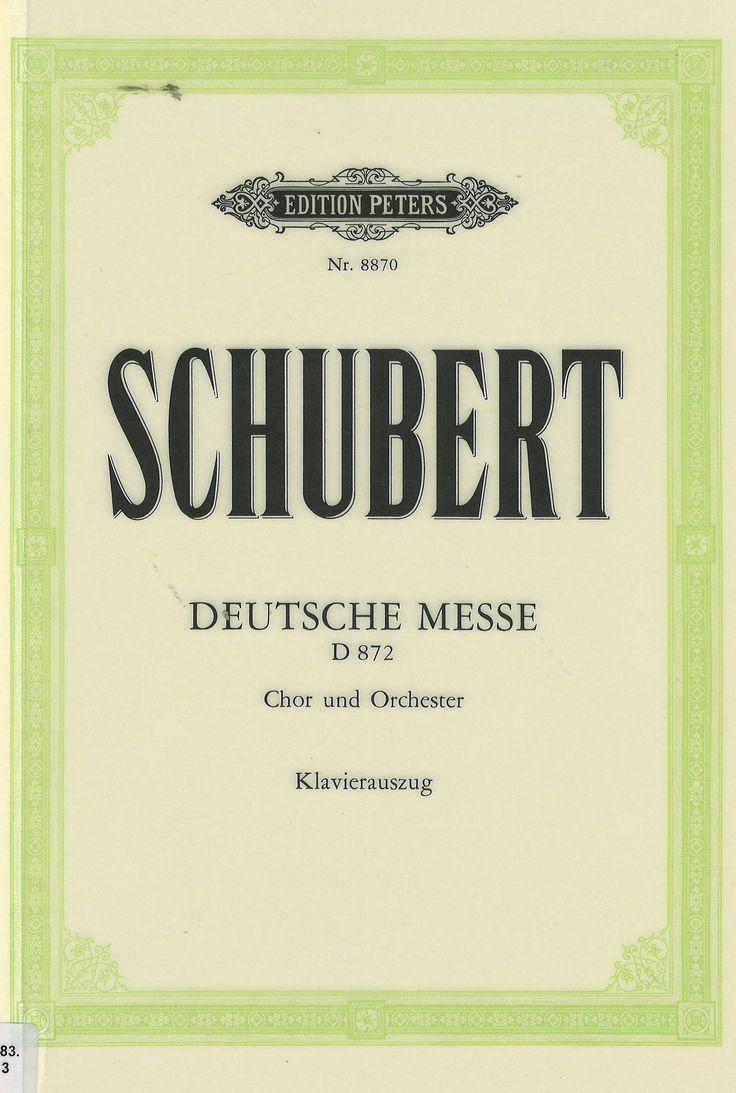 Deutsche Messe (German Mass), D 872, is a mass composed by Franz Schubert in 1827. Its text is not the Latin liturgical text, but a sequence of poems in German by Johann Philipp Neumann who commissioned the work. It was originally scored for SATB choir, 2 oboes, 2 clarinets, 2 bassoons, 2 horns, 3 trombones, timpani and basso continuo.