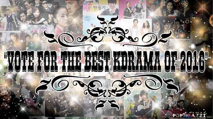 UNLIMITED VOTING of your BEST KDRAMA of 2016!
