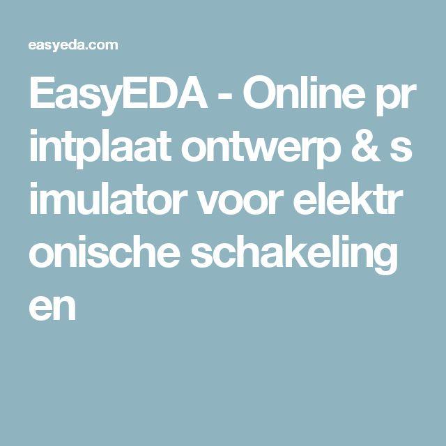 EasyEDA-Onlineprintplaatontwerp&simulatorvoorelektronischeschakelingen