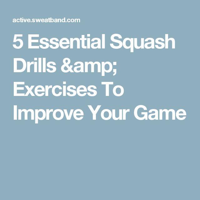 5 Essential Squash Drills & Exercises To Improve Your Game