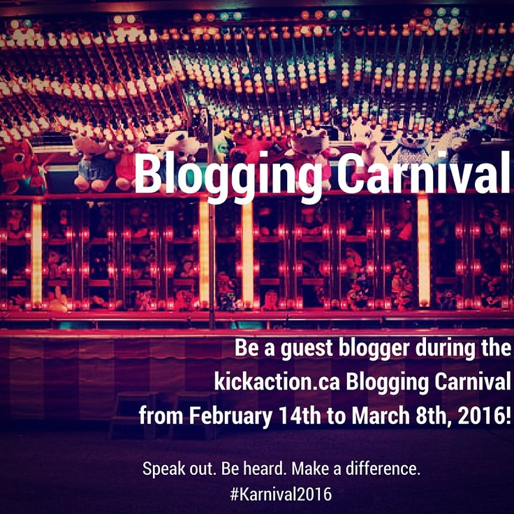 The 2016 Kickaction.ca Blogging Carnival is approaching! Bloggers are invited to express their thoughts on #selflove, #allyship, and #reclaimingourbodies! To find out more, click here: bit.ly/Karnival2016 #Karnival2016
