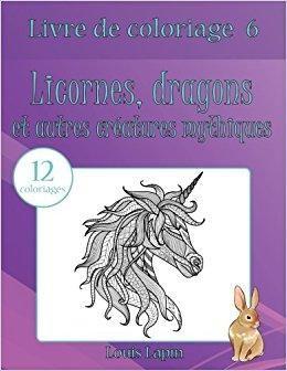 Télécharger Livre De Coloriage Licornes Dragons Et Autres Créatures
