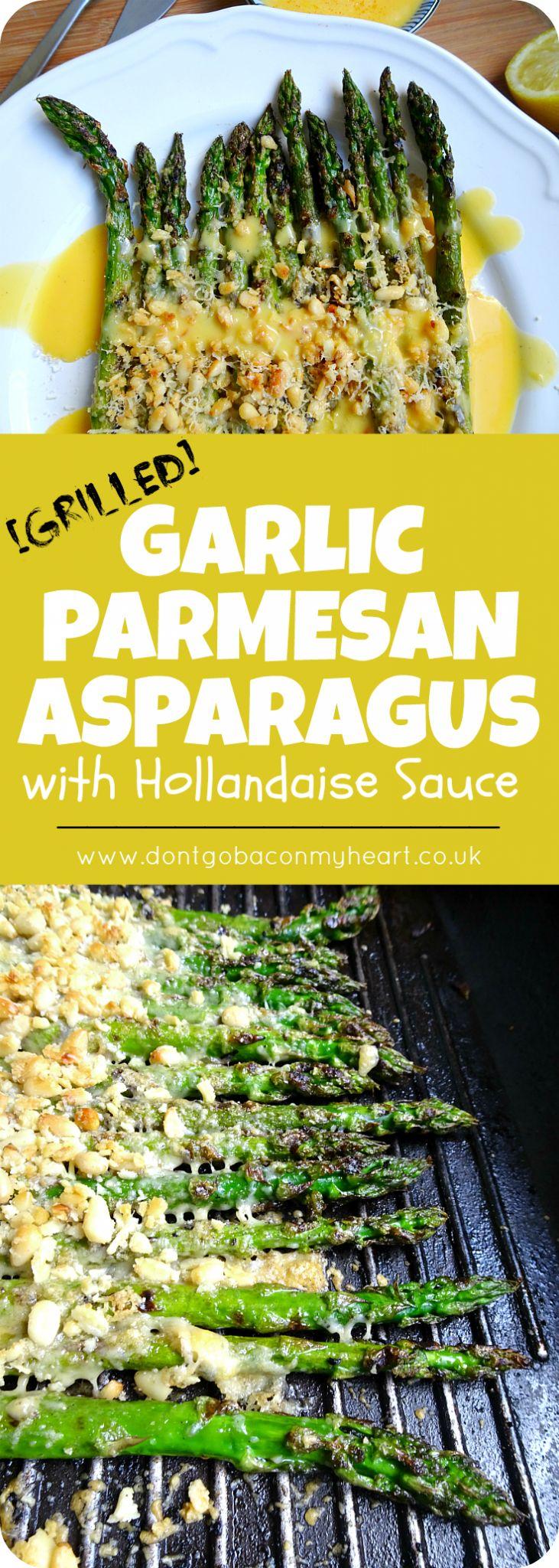 Grilled Garlic & Parmesan Asparagus with Hollandaise Sauce