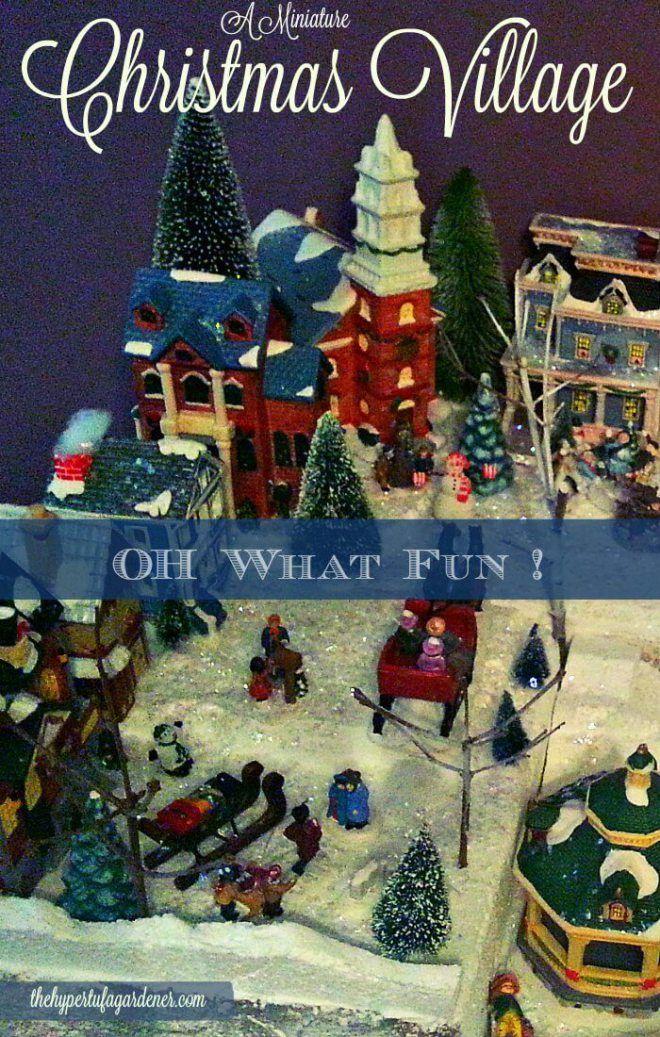 Oh What Fun ! A Miniature Christmas Village Set