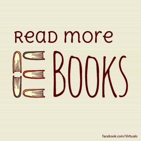 Read more e-books :)