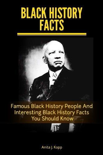 BLACK HISTORY FACTS by Anita Kopp, http://www.amazon.com/dp/B005EM729Q/ref=cm_sw_r_pi_dp_fnEtrb1XP724E