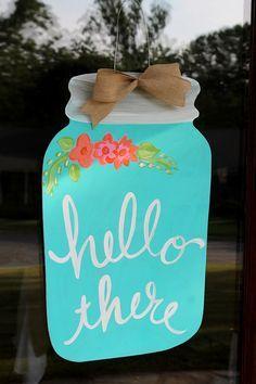 Mason Jar Door Hanger- Retro Floral Hello There- Door Decor- Door Art- Summertime- Gift- Summer- Jar- Jar Door Hanger- Hand painted