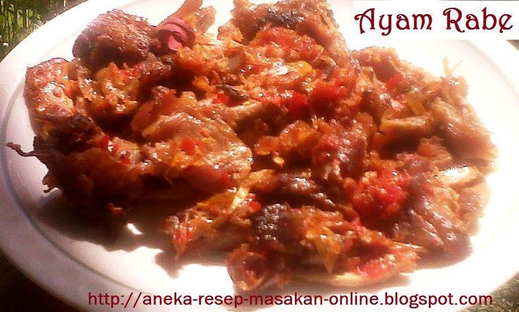 Ayam Rabe (ayam Sobek)  Yuk simak resepnya http://aneka-resep-masakan-online.blogspot.com/2015/05/resep-ayam-rabe-ala-manado.html