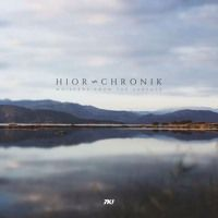 TRACK PREMIERE : Hior Chronik - Whispers from the surface of a lake by Headphone Commute on SoundCloud
