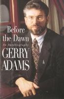 Era of the dawn Gerry Adams