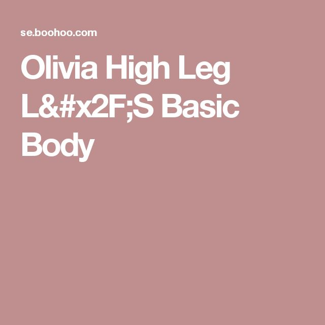 Olivia High Leg L/S Basic Body